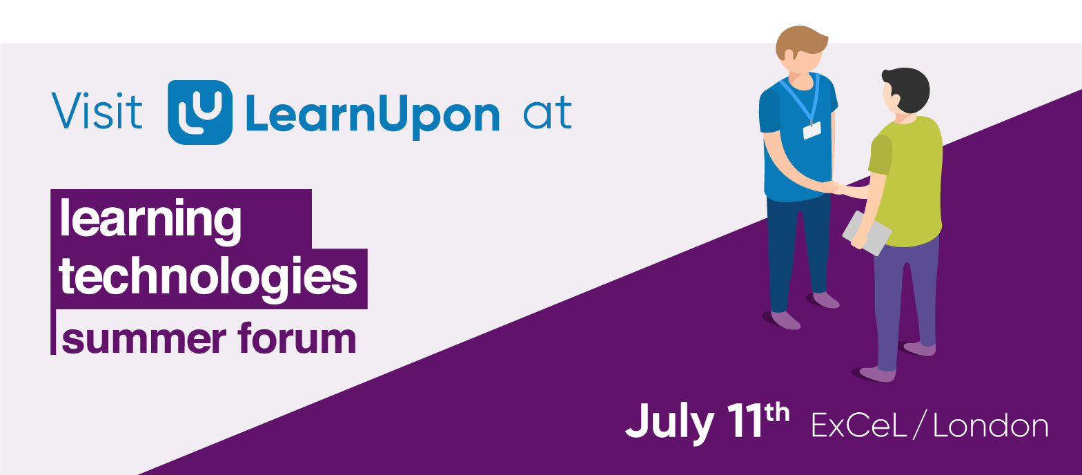 LearnUpon at Learning Technologies Summer Forum 2019